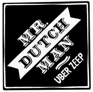 Mr. Dutchman Uber Zepp 40 g
